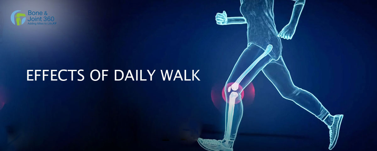 The effects of daily walk on your bone joints - Dr Santosh